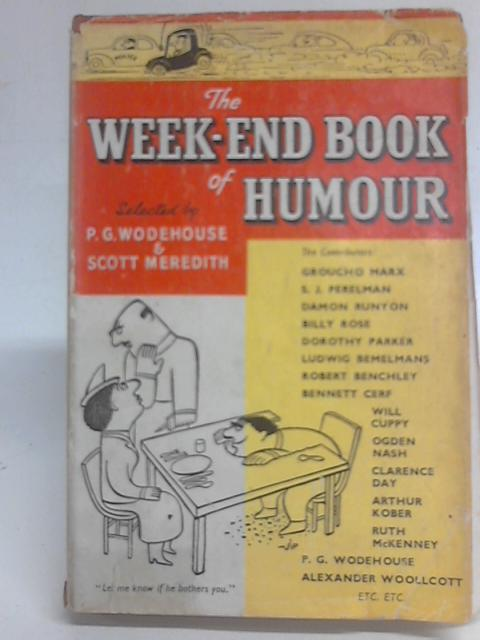 The Week-end Book of Humour By P G Wodehouse & S Meredith (ed)