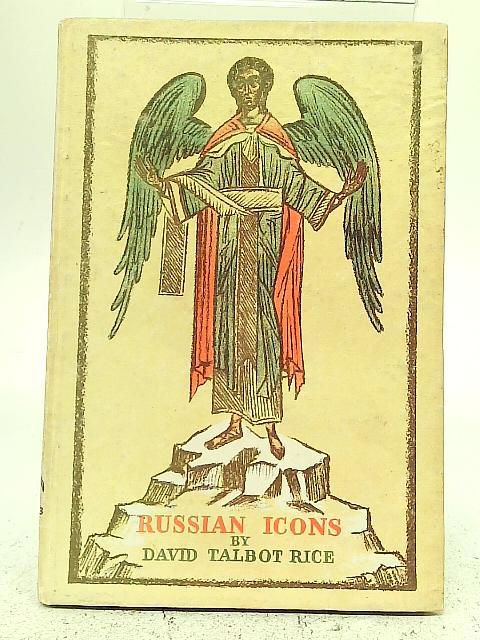 Russian Icons By David Talbot Rice