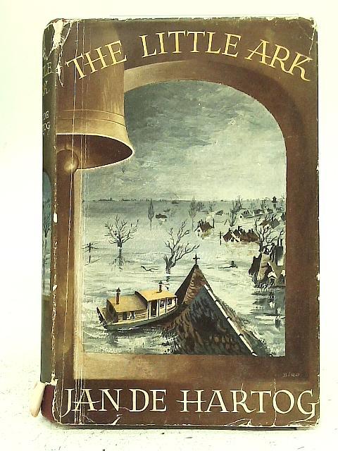 The Little Ark By Jan de Hartog