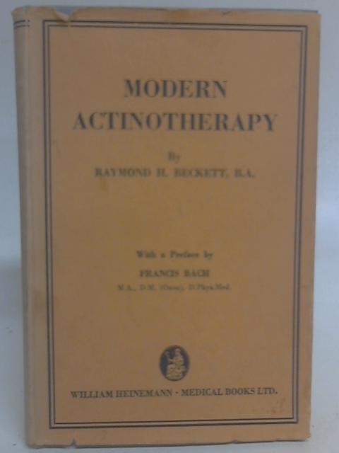 Modern Actinotherapy By Raymond H. Beckett