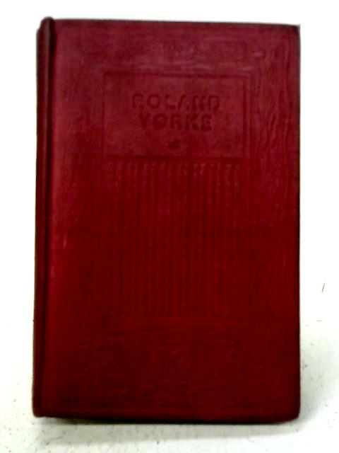 Roland Yorke By Mrs. Henry Wood