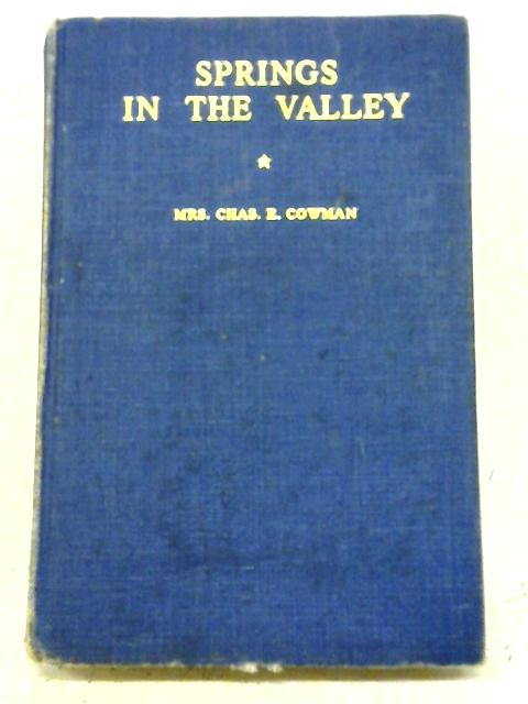 Springs in the Valley By C E Cowman