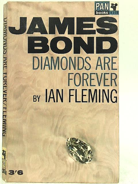 James Bond. Diamonds are Forever By Ian Fleming