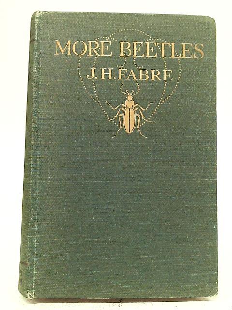 More Beetles By J.Henri Fabre