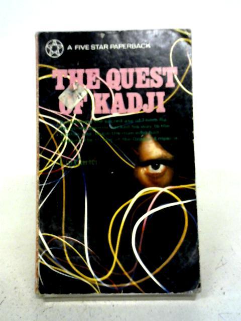 The Quest of Kadji By Lin Carter