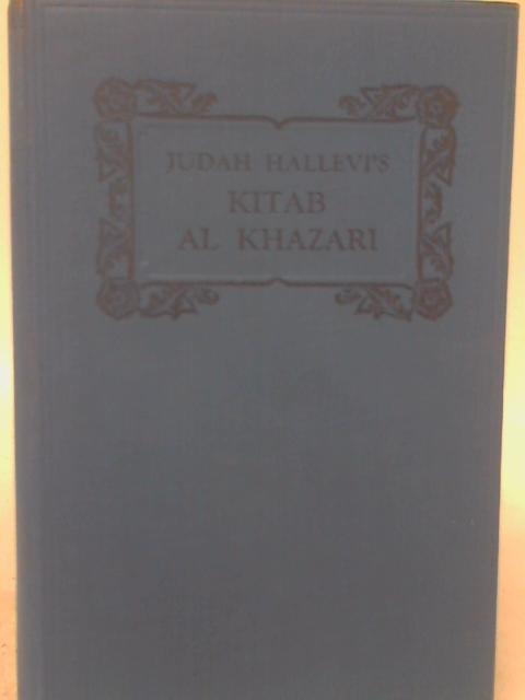 Judah Hallevis Kitab al Khazari By Judah Hallevi