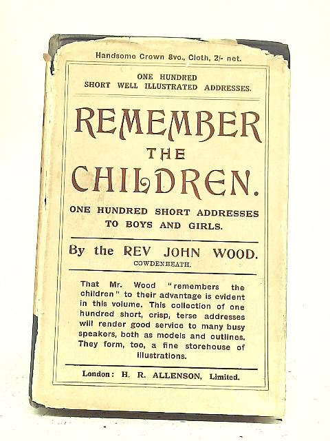 Remember The Children By John Wood