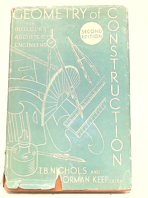 Geometry of Construction By T. B. Nichols