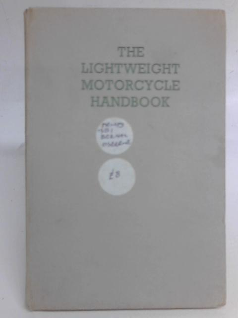 The Lightweight Motorcycle Handbook By Osborne Bernal