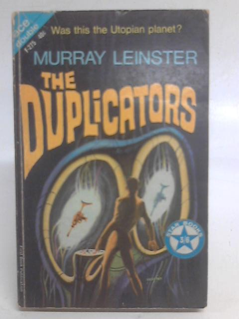 Duplicators, The and No Truce with Terra By M Leinster & P E High