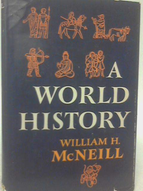 A World History. By William H. McNeill