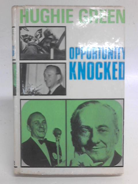 Opportunity Knocked By Hughie Green