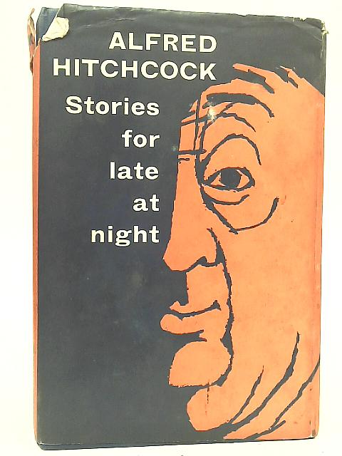 Stories For Late At Night By Alfred Hitchcock