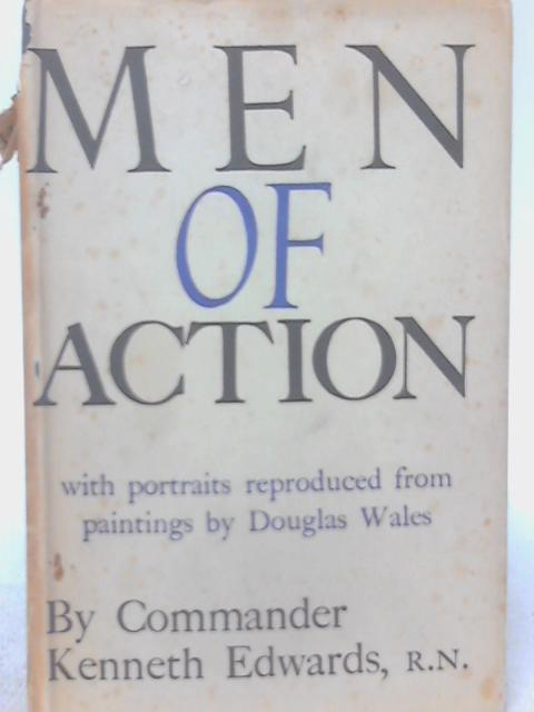 Men of Action By Kenneth Edwards