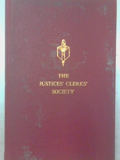 The Justices' Clerks' Society By James Whiteside