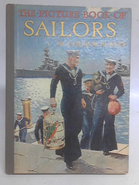 The Picture Book of Sailors By Unstated