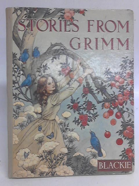 Stories from Grimm By W. K. Holmes