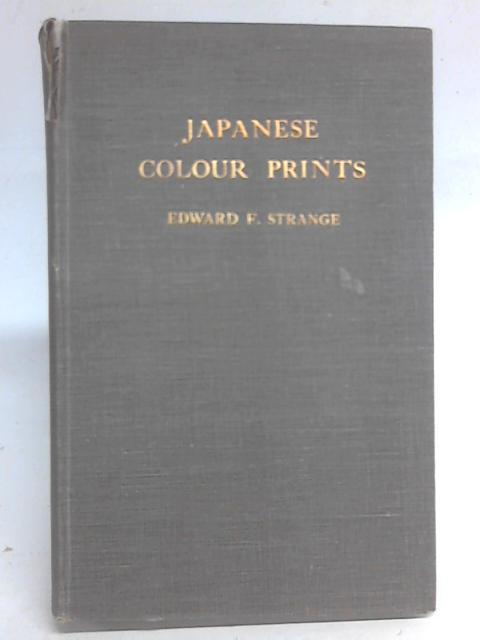 Japanese Colour Prints By Edward Strange