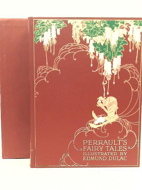 The Fairy Tales of Charles Perrault By Charles Perrault