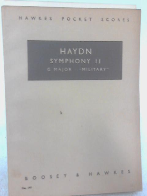 Symphony II: G Major Military By Haydn