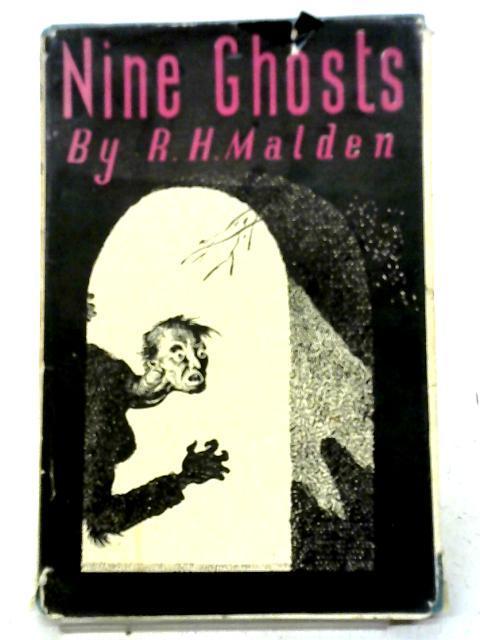 Nine Ghosts By R H Malden