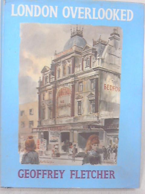 London Overlooked By Geoffrey Scowlard Fletcher