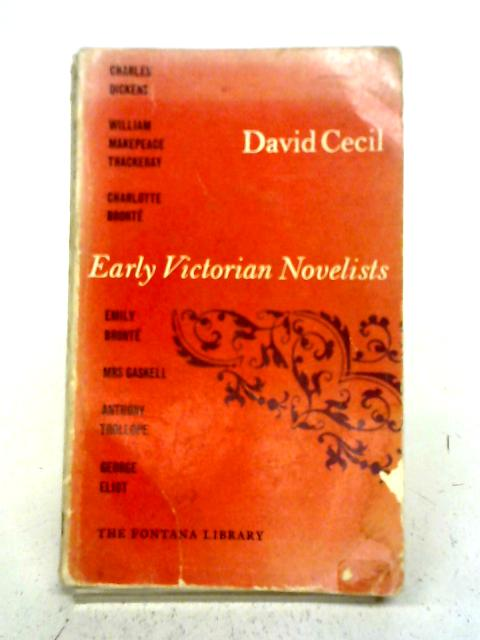 Early Victorian Novelists By David Cecil
