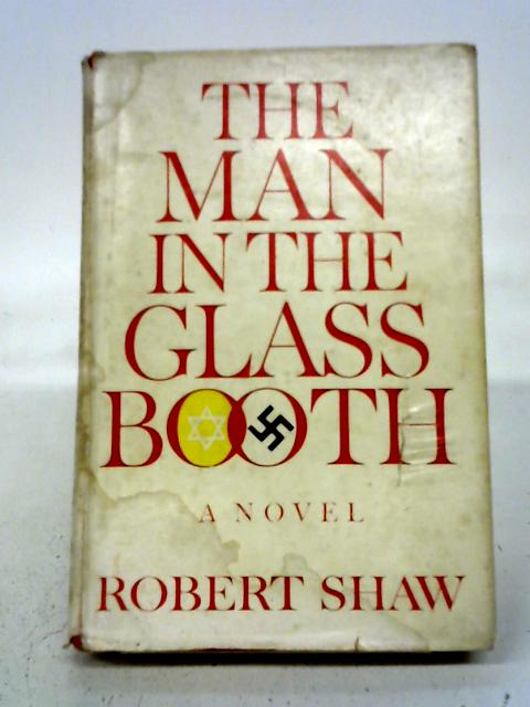 The Man In The Glass Booth By Robert Shaw
