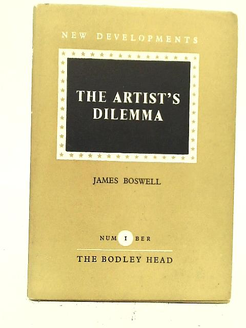 The Artist's Dilemma By James Boswell