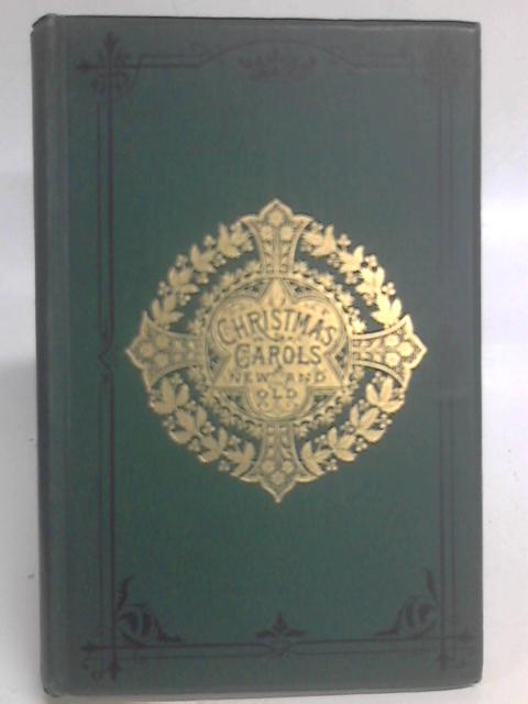 Christmas Carols: New and Old By H R Bramley & John Stainer (eds)