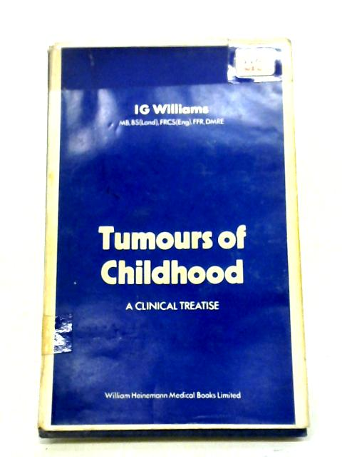Tumours of Childhood By Ivor Glyn Williams
