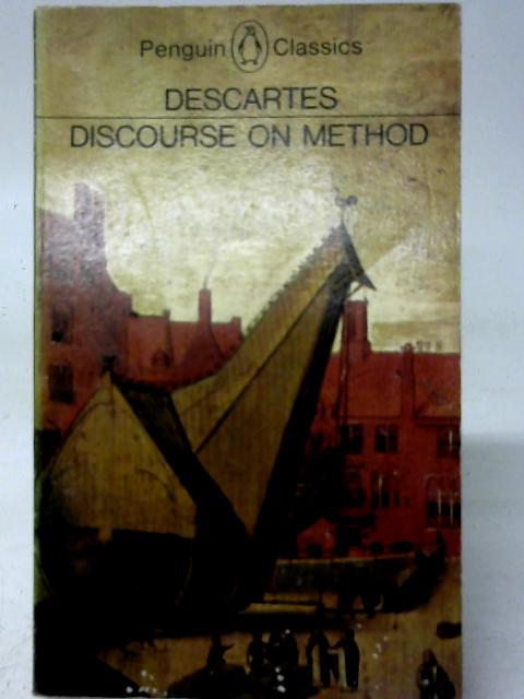 Discourse on Method and Other Writings By Descartes