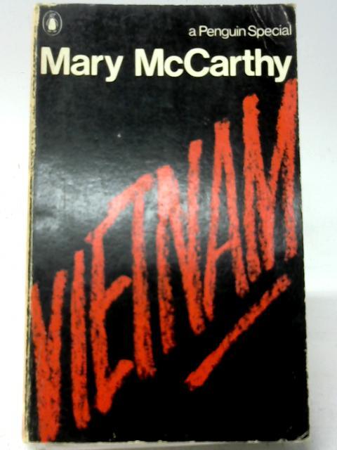 Vietnam By Mary McCarthy