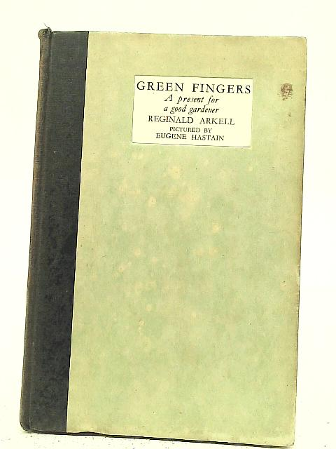 Green Fingers By Reginald Arkell