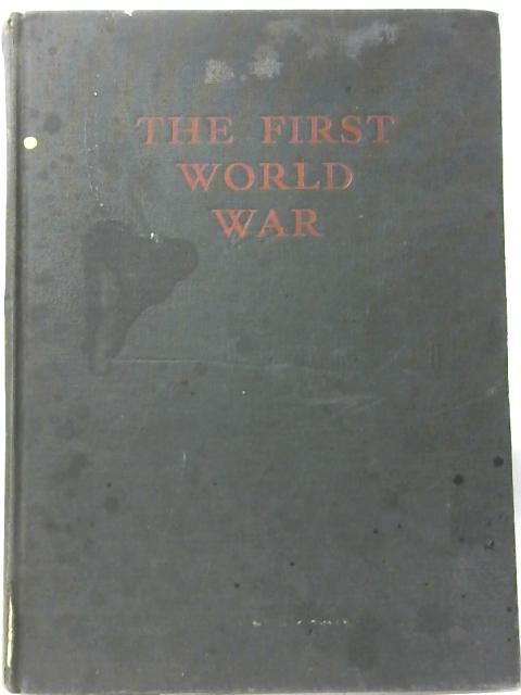 The First World War: A Photographic History By Laurence Stallings (ED)