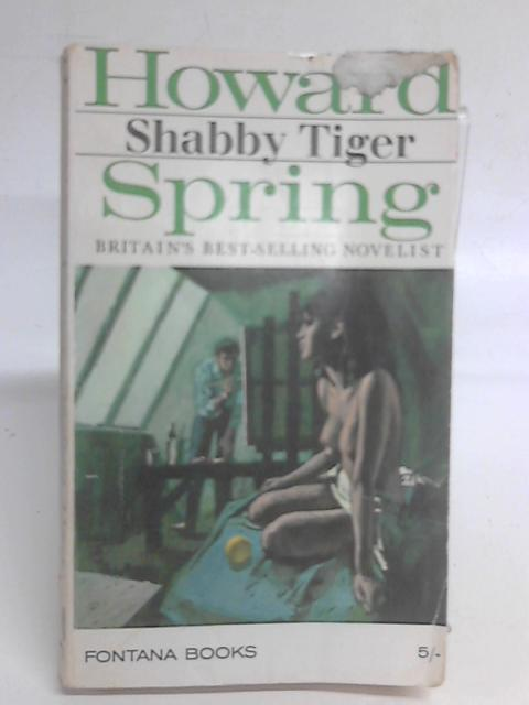 Shabby Tiger By Howard Spring