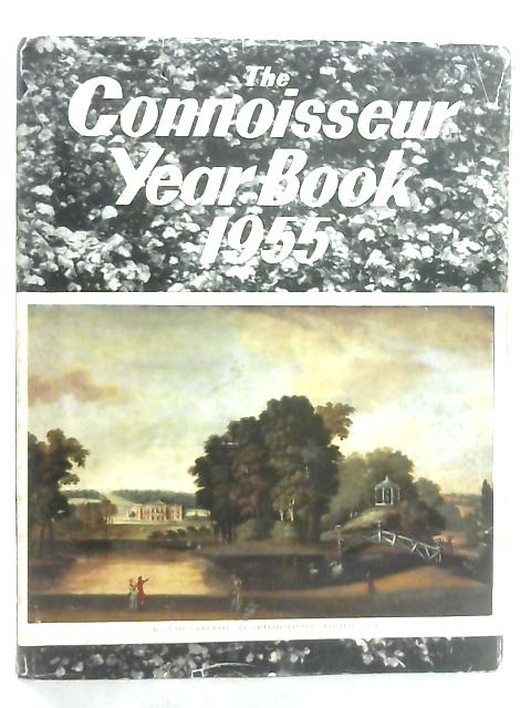 The Connoisseur Year Book 1955 By L. G. G. Ramsey