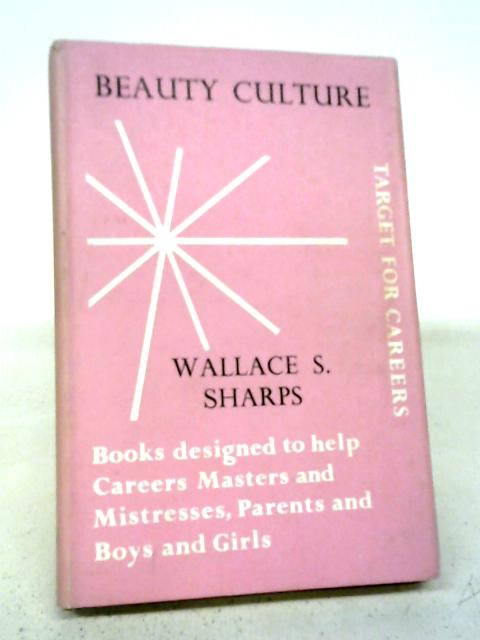 Beauty Culture By W.S Sharps