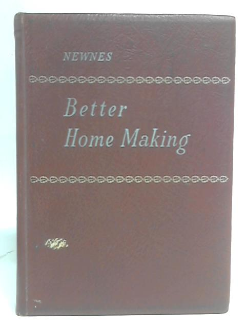 Better Home Making By Beryl Conway Cross (eds)