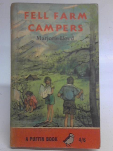 Fell Farm Campers By Marjorie Lloyd