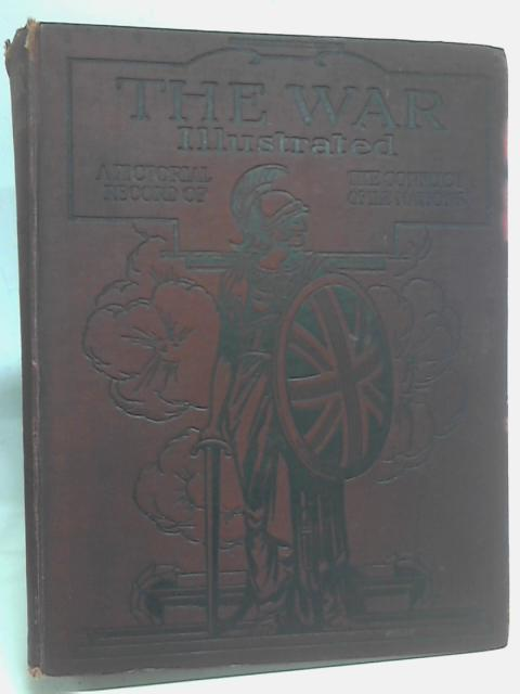 The War Illustrated. Volume 1 By J A Hammerton (ed.)