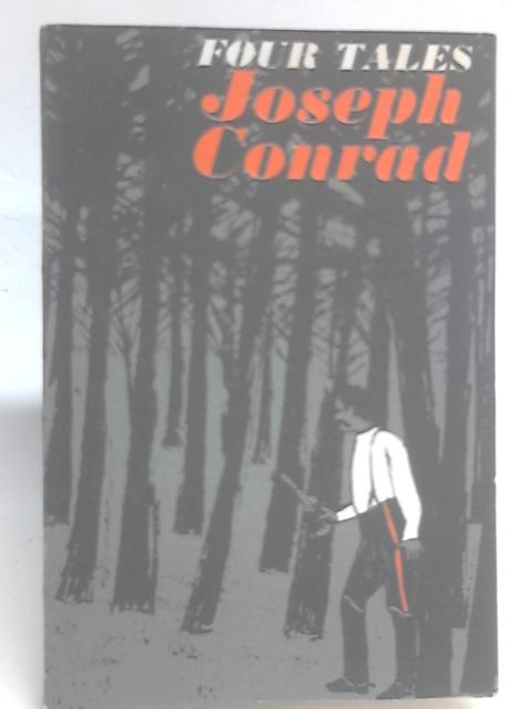 Four Tales By Joseph Conrad