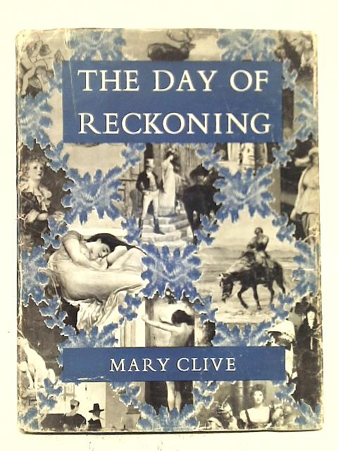 Day of Reckoning By Mary Clive