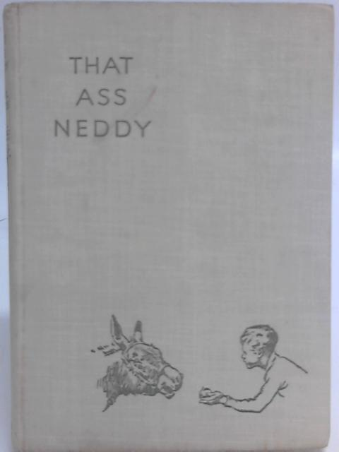 That Ass Neddy By Ethel Nokes