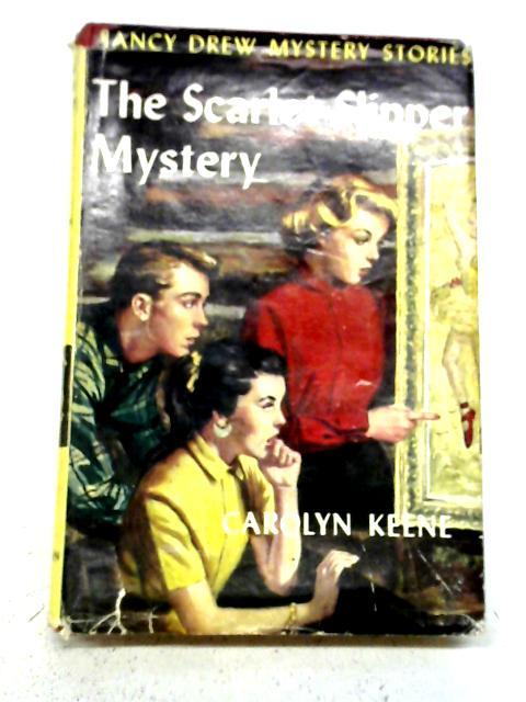 The Scarlet Slipper Mystery By Carolyn Keene
