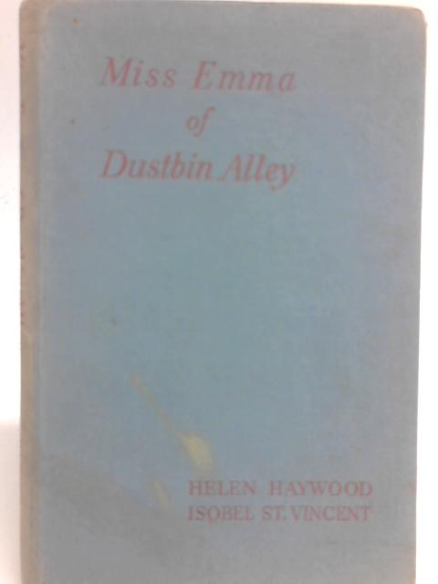 Miss Emma of Dustbin Alley By Isobel St Vincent