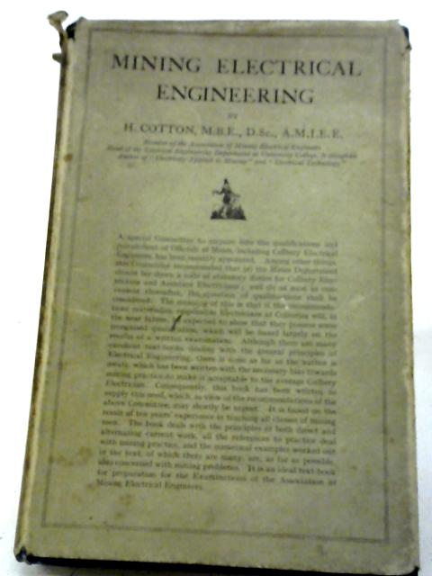 Mining Electrical Engineering By H. Cotton