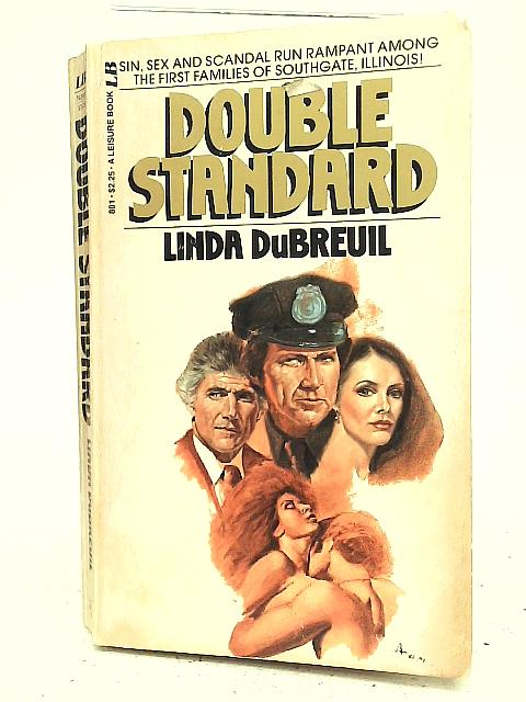 Double Standard By Linda DuBreuil