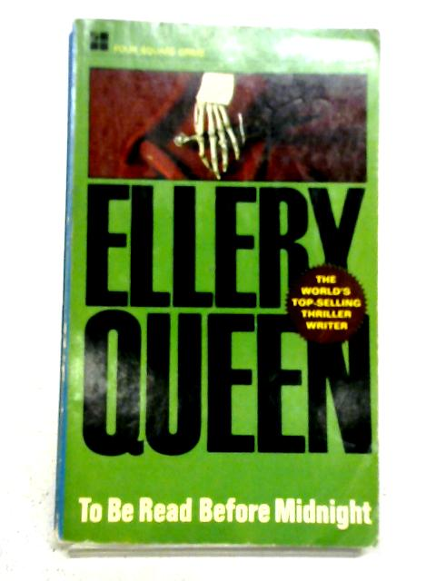 To Be Read Before Midnight By Ellery Queen