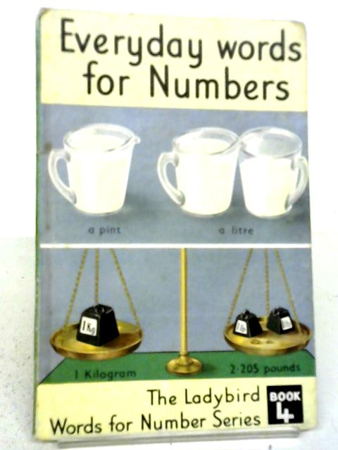 Everyday words for Numbers By J. McNally